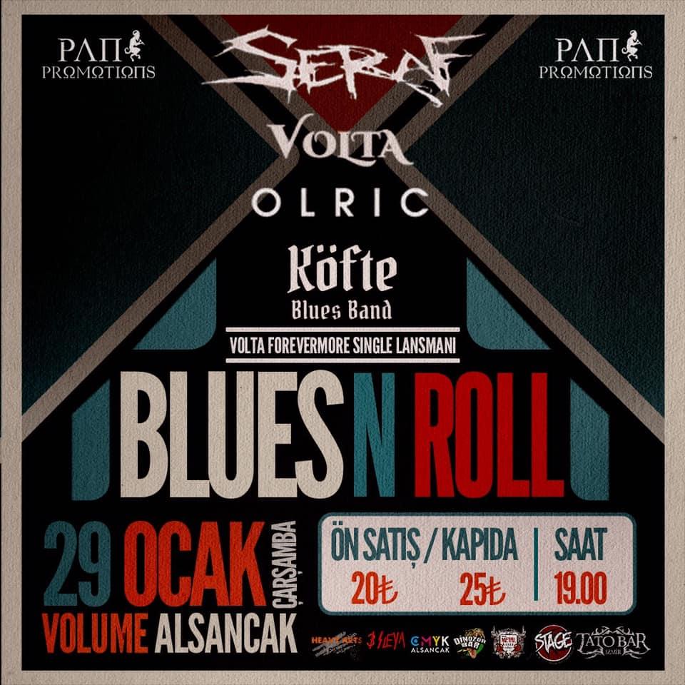 Blues N' Roll Night: Seraf & Volta & Olric & Köfte